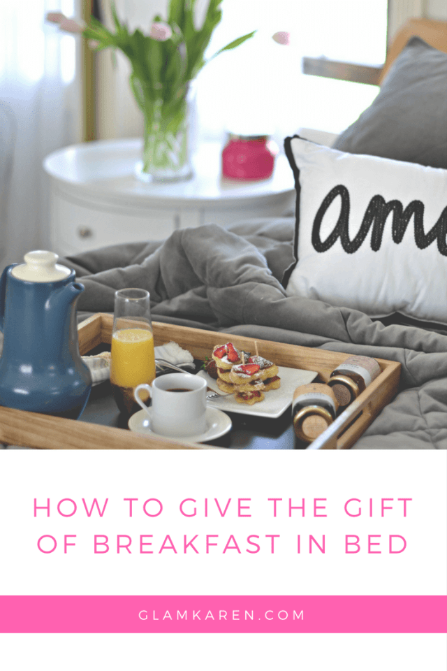 How to Give the Gift of Breakfast in Bed