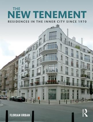 The New Tenement - Residences in the Inner City Since 1970