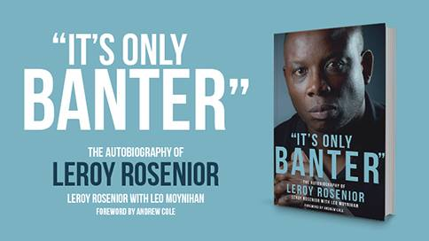 <h5>It's Only Banter</h5><p>Book Launch – Leroy Rosenior, STUC, 20 July</p>