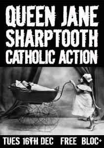 queen jane, shrptooth catholic action