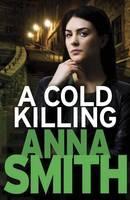 a cold killing anna smith