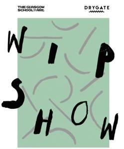 work in progress show