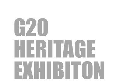 G20 Heritage Exhibiton 1