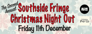 soutside fringe christmas night out