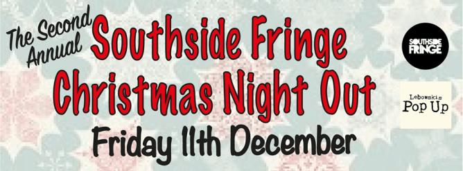 soutside fringe christmas night out