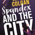 jenny t colgan spandex and the city