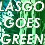 Glasgow Goes Green