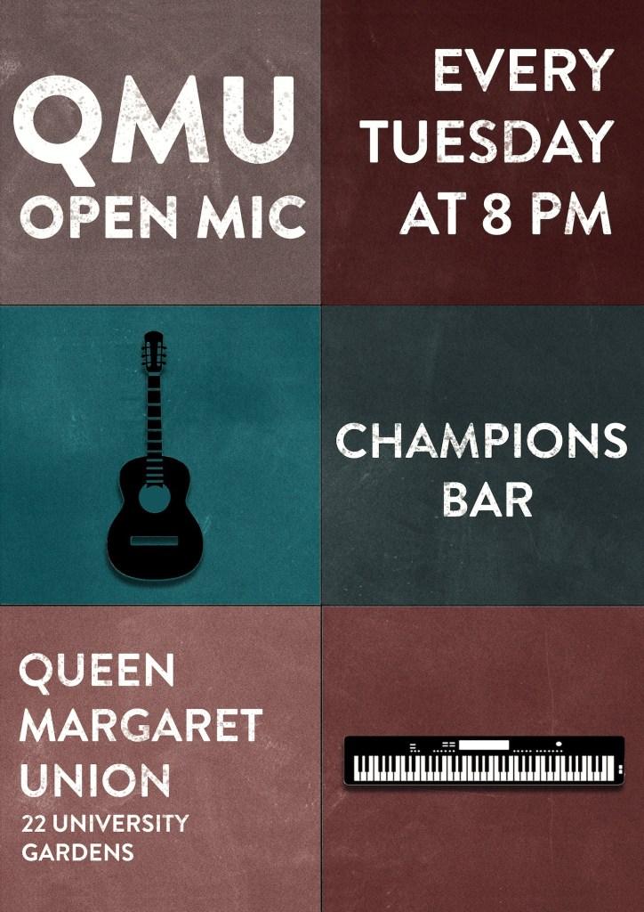open mic queen margaret union
