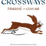 Crossways Irish Scottish Cultural and Literary Festival Roseanne Watt & Kate Newmann