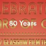 80 Years of Cinema Glasgow Film Theatre