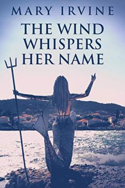 the wind whispers her name