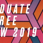 Glasgow School of Art Graduate Degree Show 2019