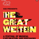 The Great Western Festival of Musical Exploration and Discovery