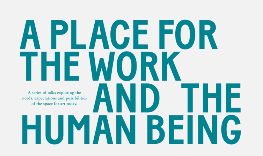 place for the work and the human being
