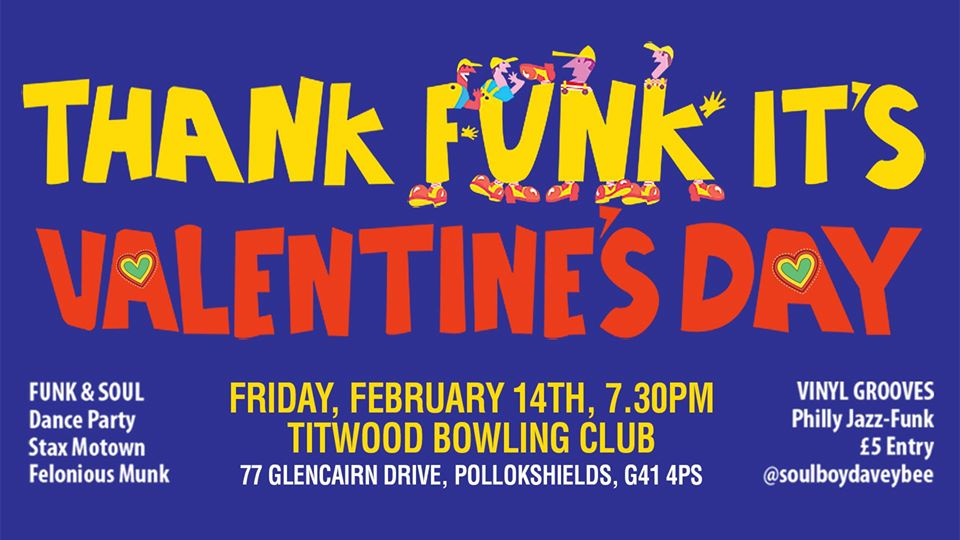 thank funk its valentines day