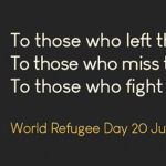 World Refugee Day Saturday 20 June, 2020