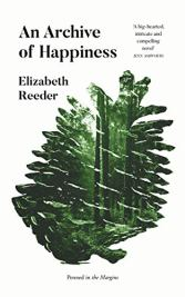 an archive of happiness elizabeth reeder