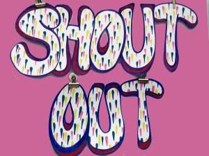 Shout Out Loud
