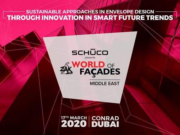 Zak World of Façades Middle East - 17th Mar 2020, Conrad, Dubai