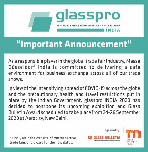 Glasspro India 2020 has been postponed due to Covid19 Corona Virus