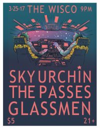 Glassmen, The Passes, Sky Urchin at The Wisco, March 25, 2017