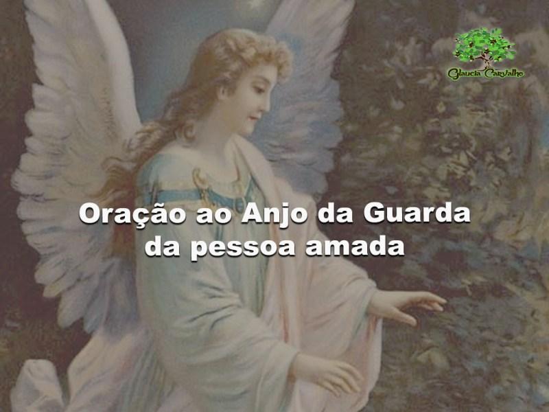 Oração ao Anjo da Guarda da pessoa amada