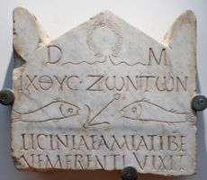 "Funerary stele with the inscription ΙΧΘΥΣ ΖΩΝΤΩΝ (""fish of the living""), early 3rd century, National Roman Museum"