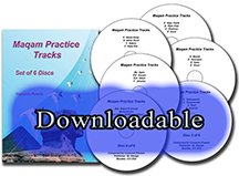 Downloadable Maqam Practice Tracks with 6 CDs
