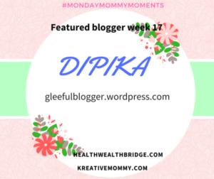 MondayMommyMoments-week-17-Dipika