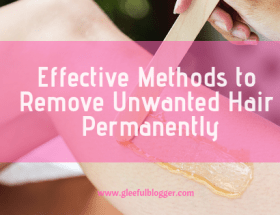 best ways to remove unwanted hair