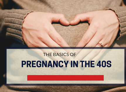 How To Prepare For Pregnancy During the 40s