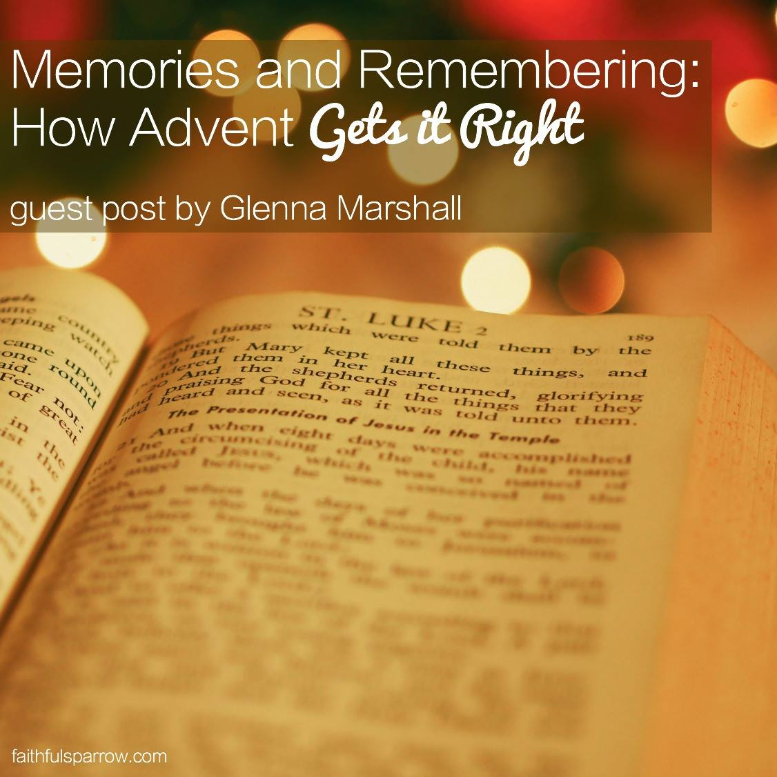 I only remember a few of the gifts I received growing up, but I can sink down into the Christmases of my childhood with one anchoring memory: Advent.