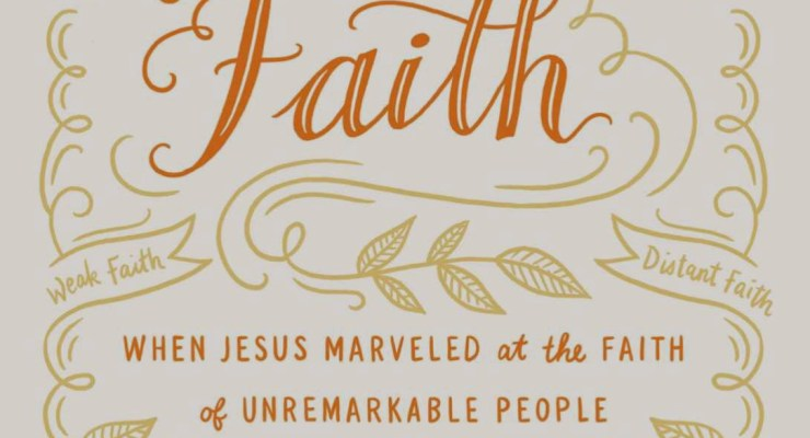 Remarkable Faith demonstrates the way Jesus meets our deepest needs.