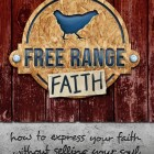 Free Range Faith