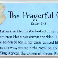 Esther: The Prayerful Girl- Part 7 in a Fourteen-Week Bible Study for Women