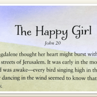 Mary, The Happy Girl: The Final Part in a Seven-Week Bible Study for Women