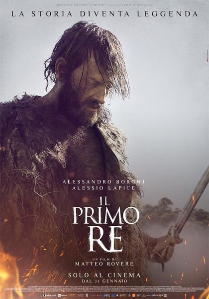 Il primo re (2019): Matteo Rovere e l'epica italiana 1