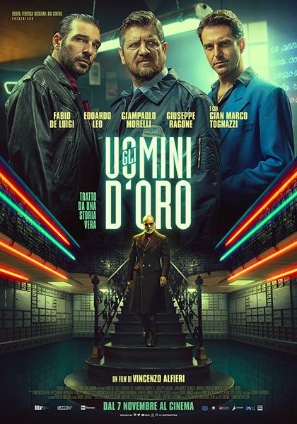 Gli Uomini d'Oro (2019): finti criminali allo sbando 1