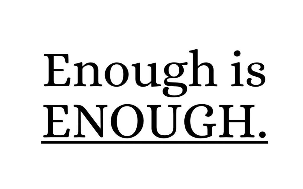 Enoughisenough