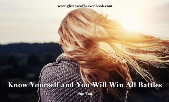 Know Yourself and You Will Win All Battles Sun Tzu