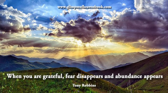When you are grateful, fear disappears and abundance appears Tony Robbins