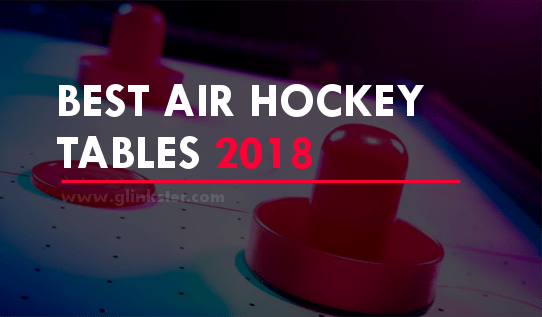 Best Air Hockey Tables in 2018 | Reviews & Deals