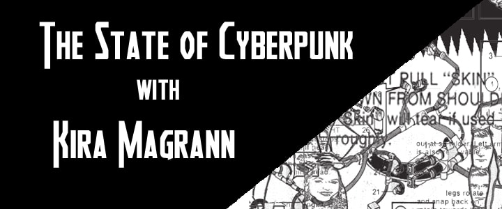 The State of Cyberpunk – Kira Magrann