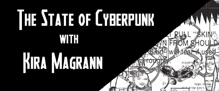 The State of Cyberpunk – Kira Magrann