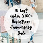 Top 10 Items Under $100 from the Nordstrom Sale