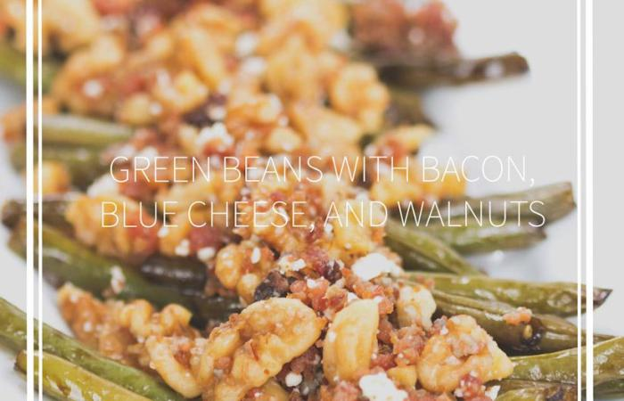 green beans with bacon, blue cheese, and walnuts on a white plate and title with text box