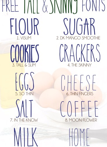 faded picture of eggs and oil with a collection of free tall and skinny fonts