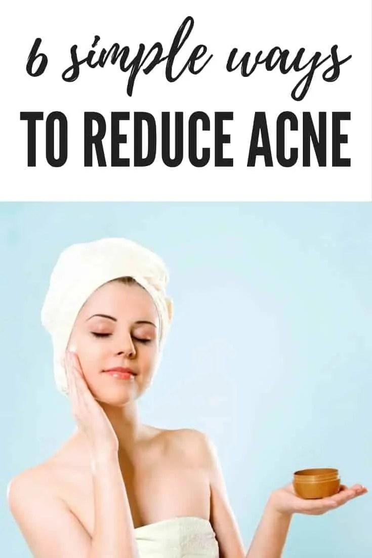 6 simple ways to reduce acne