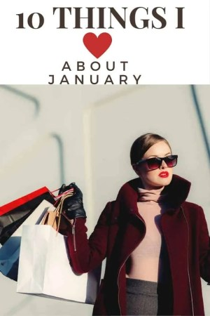 10 things i love about january