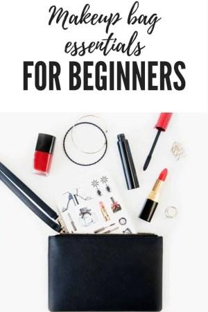 makeup bag essentials for beginners